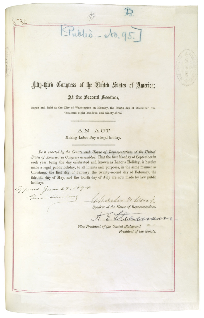 Public Law 53-95: An Act Making Labor Day a Legal Holiday, June 28, 1894 General Records of the U.S. Government, National Archives and Records Administration