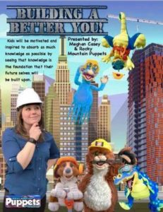 Building A Better You: Meghan Casey and the Rocky Mountain Puppets