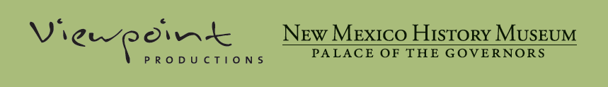 Viewpoint Productions logo and New Mexico History Museum - Palace of the Governors logo